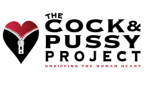 The Cock & Pussy Project @ Beyond the Bedroom