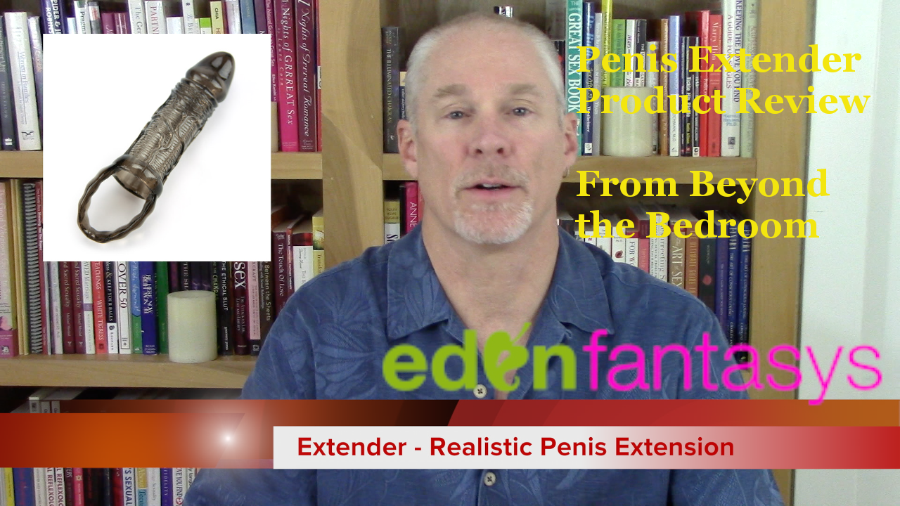 Penis Extender Product Review – Sex Toy Tuesday Episode #6