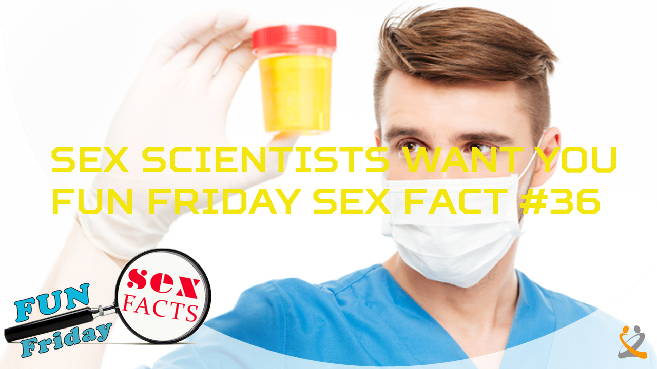 Sex Scientists Want You – FFSF #36
