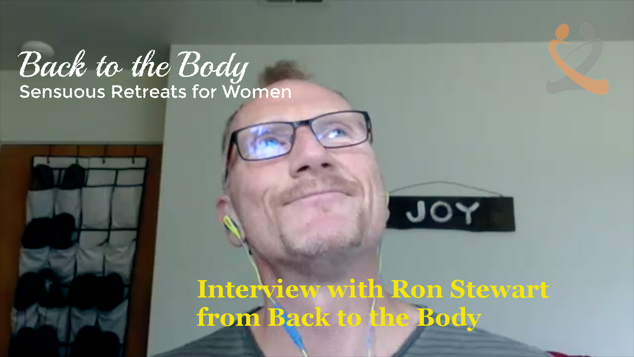 Interview with Ron Stewart from Back to the Body