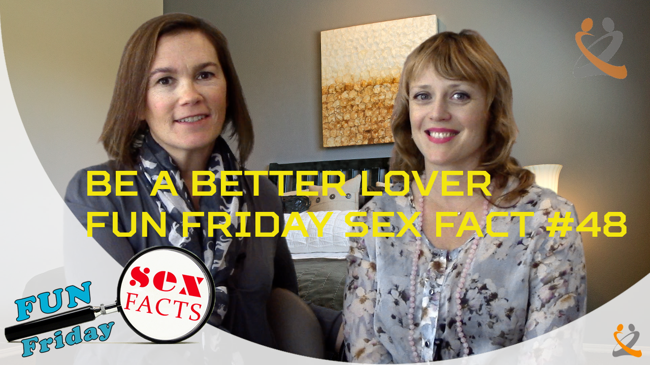 Do You Want to Be A Better Lover - Fun Friday Sex Fact #48 Image