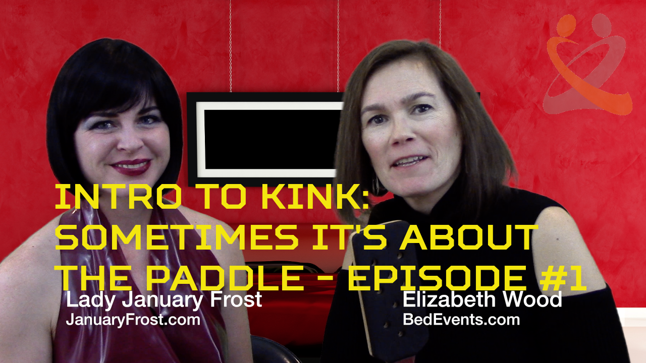 Intro To Kink #1 – Sometimes It's About the Paddle